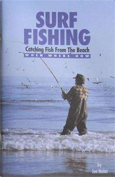 Surf Fishing Book - Catching Fish From The Beach/By Joe Malat