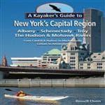 Black Dome Press Kayak Guide Ny Capital Region - Sixty Three Paddling Adventures