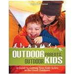 Heliconia Press Outdoor Parents, Outdoor Kids - Guide To Getting Kids Active