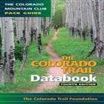 Mountaineers Books Colorado Trail Databook 4Th