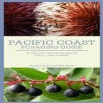 Mountaineers Books Pacific Coast Foraging Guide - 45 Wild Foods From Beach/Field