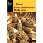 NATIONAL BOOK NETWRK Edible & Medicinal Mushrooms