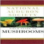 Random House Audbon Field Guide: Mushrooh - Perfect For Mountain Climber