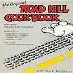 Random House The Original Road Kill Cookbook - Outdoors/Traveling/Survival